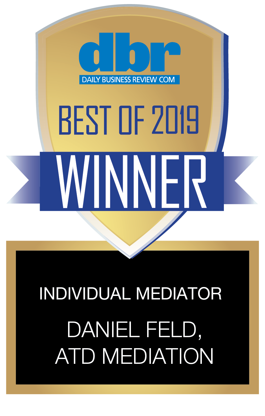 Individual Mediator Daniel Field ATD MEDIATION 2019 WINNER